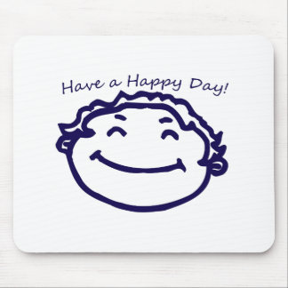 Have A Happy Day Happy Face Mouse Pad