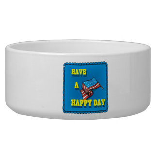 Have A Happy Day Pet Food Bowl
