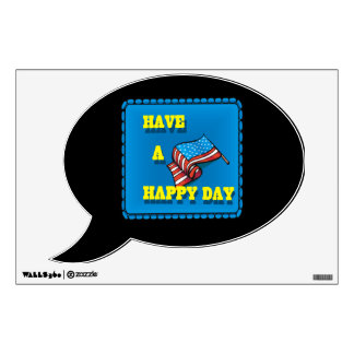 Have A Happy Day Wall Decal