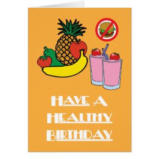 Have A Healthy Birthday Card