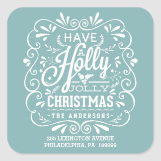 Have A Holly Jolly Christmas Blue Return Address Square Sticker