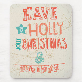 Have a Holly Jolly Christmas greeting Mouse Pad