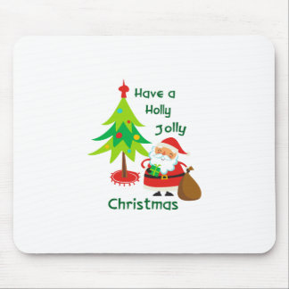Have A Holly Jolly Christmas Mouse Pad