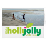 Have a Holly Jolly Christmas Photo Greeting Card