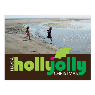 Have a Holly Jolly Christmas Photo Postcard Brown