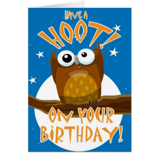 Have a HOOT! On your Birthday Card