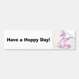 Have a Hoppy Day, Have a Hoppy Day! Bumper Sticker