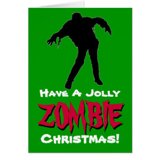 Have A Jolly Zombie Christmas Card Green