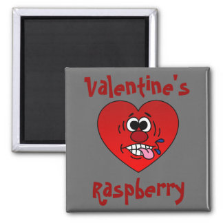 Have a Juicy Raspberry for Valentine's 2 Inch Square Magnet