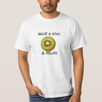 Have a kiwi & relax- Tee