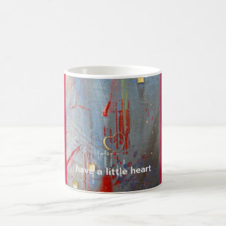 Have a little Heart  - Mug