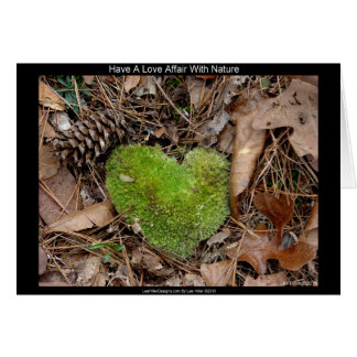 Have a Love Affair with Nature Moss Heart Gifts Card