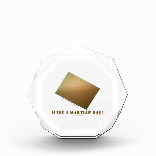 Have A Martian Day! (Martian Landscape Curiosity) Acrylic Award