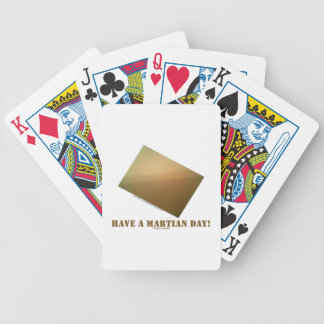 Have A Martian Day! (Martian Landscape Curiosity) Bicycle Playing Cards