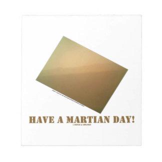 Have A Martian Day! (Martian Landscape Curiosity) Notepad