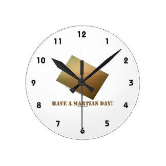 Have A Martian Day! (Martian Landscape Curiosity) Round Clock