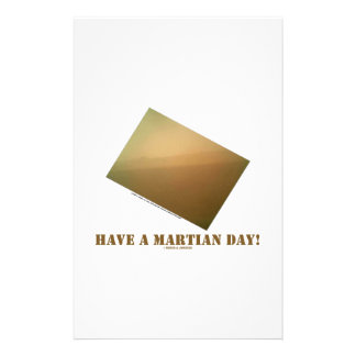 Have A Martian Day! (Martian Landscape Curiosity) Stationery