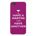 Have a Martini iPhone 5 Case