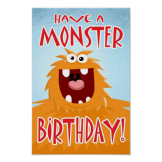 HAVE A MONSTER BIRTHDAY Poster