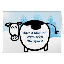 Have a MOO-ST Wonderful Christmas! - Card