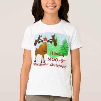 Have a MOO-ST Wonderful Christmas! - T-Shirt