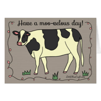 """""""Have a Moo-velous Day!"""" Cow Greeting Card"""