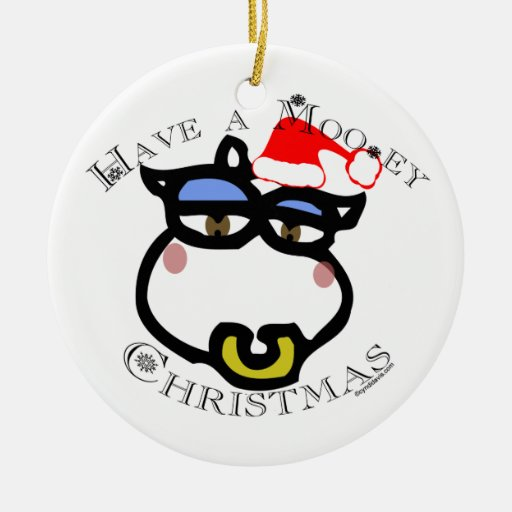 Have a Mooey Christmas Ceramic Ornament