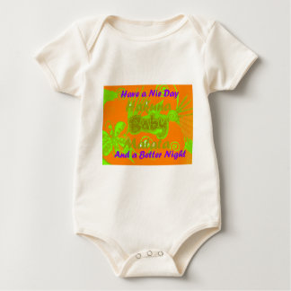 Have a Nicce Day & a Better Night.png Baby Bodysuit