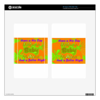 Have a Nicce Day & a Better Night.png Decals For Kindle Fire