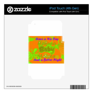 Have a Nicce Day & a Better Night.png iPod Touch 4G Decals