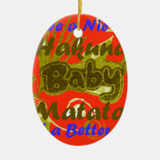 Have a Nicce Day Baby Kids Hakuna Matata.png Double-Sided Oval Ceramic Christmas Ornament