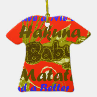 Have a Nicce Day Baby Kids Hakuna Matata.png Double-Sided T-Shirt Ceramic Christmas Ornament