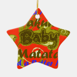 Have a Nicce Day Baby Kids Hakuna Matata.png Double-Sided Star Ceramic Christmas Ornament