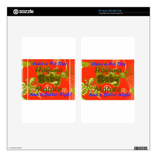 Have a Nicce Day Baby Kids Hakuna Matata.png Skin For Kindle Fire
