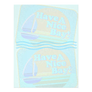 Have a nice bay! flyer