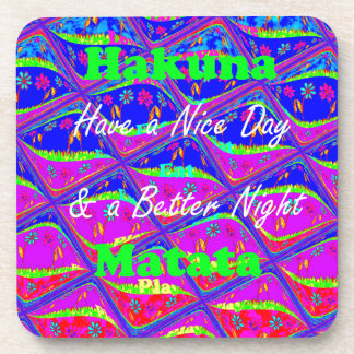 Have a Nice day & a Better Night Beverage Coaster