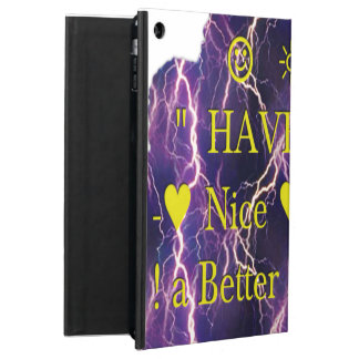Have a Nice Day & a Better Night iPad Air Cases