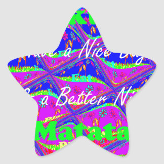 Have a Nice day & a Better Night Star Sticker