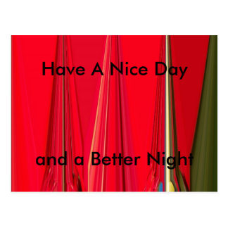 Have a Nice Day and a Better Night Latest Postcard
