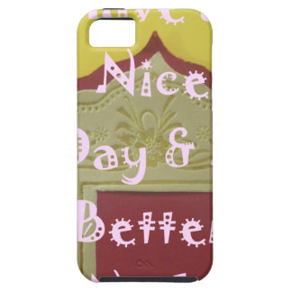 Have a Nice Day and a Better Night With Gratitude iPhone SE/5/5s Case
