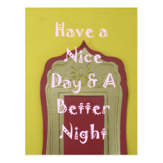 Have a Nice Day and a Better Night With Gratitude Postcard