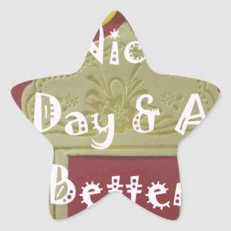 Have a Nice Day and a Better Night With Gratitude Star Sticker
