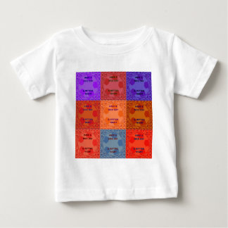Have a Nice Day colors Baby T-Shirt