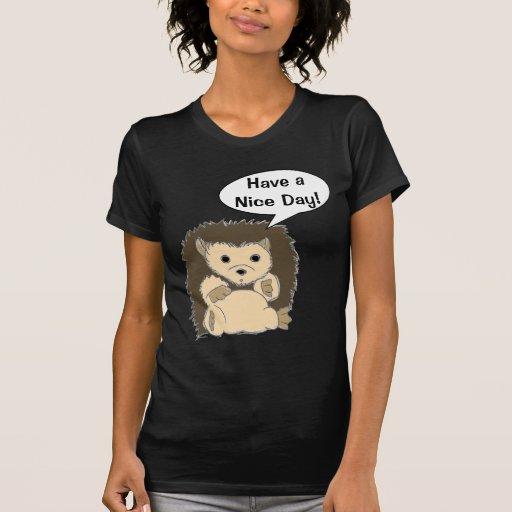 Have a Nice Day! Customizable Comic HedgeHog Shirt