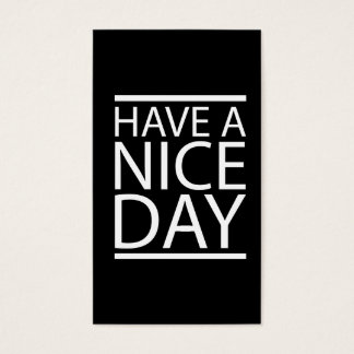 Have a Nice Day Design Business Card