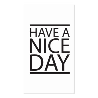 Have a Nice Day Double-Sided Standard Business Cards (Pack Of 100)