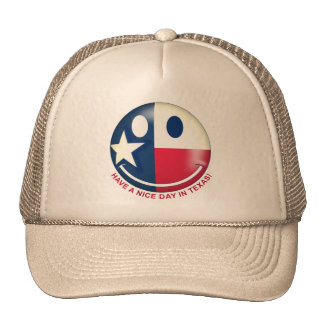 Have a Nice Day in Texas 01 Trucker Hat