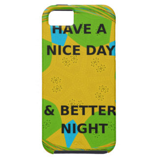 Have a Nice Day iPhone SE/5/5s Case