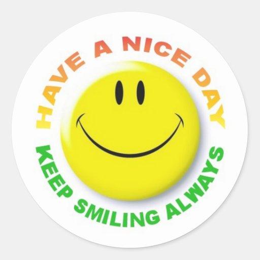 HAVE a NICE DAY, KEEP SMILING ALWAYS BORDADORA