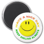 Have A Nice Day, Keep Smiling Always Smilie Magnet Magnets